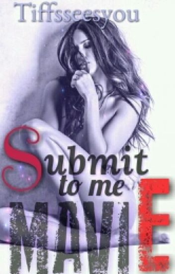 Submit to me Mavie