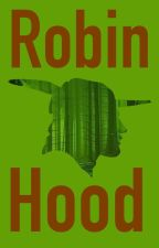 The Adventures of Robin Hood by leylmatt