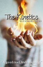 The Kinetics by bilesandstiles