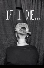 If I Die... (Final Ending to Deadly in Love) by justin_blzzle