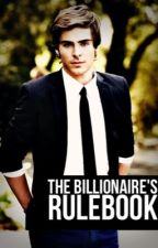 The Billionaire's Rulebook #Wattys2015 by Not_A_Eunicorn