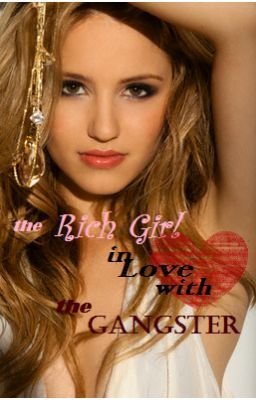 The Rich Girl and the Gangster