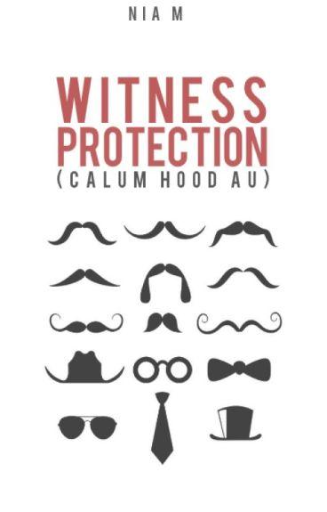 witness protection (calum hood au)