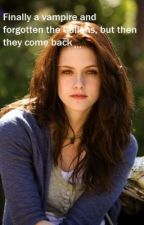 Finally a vampire and forgotten the Cullens, but then they come back by allumaan