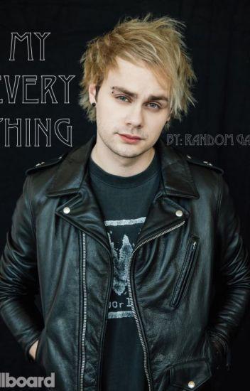 My Everything (Calum Hood/Michael Clifford)