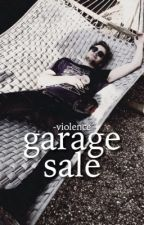garage sale ➳ lashton by -violence