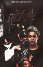 AX4 (Book 1 & 2) by Hopelessloner