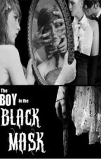 The Boy in the Black Mask by AlwaysAly