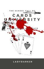 CARDS UNIVERSITY: The Demon School #WATTY2016 by LadyDark39