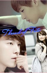 Thread Of Fate (Super Junior Fan Fic) by GirlWhoLoveYouAlways