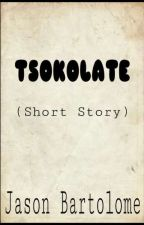 ONE SHOT: TSOKOLATE by JasonBartolome