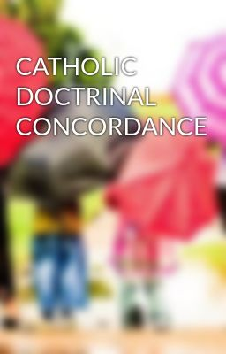 CATHOLIC DOCTRINAL CONCORDANCE