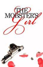 The Mobster's Girl by hanjhanjbeybe