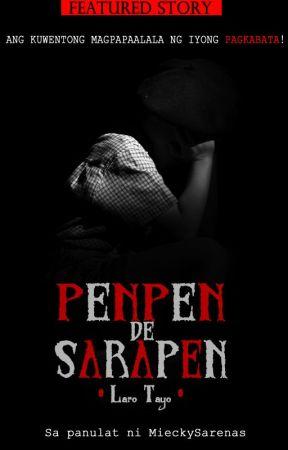 PENPEN de SARAPEN (Laro Tayo) Complete Story by MieckySarenas