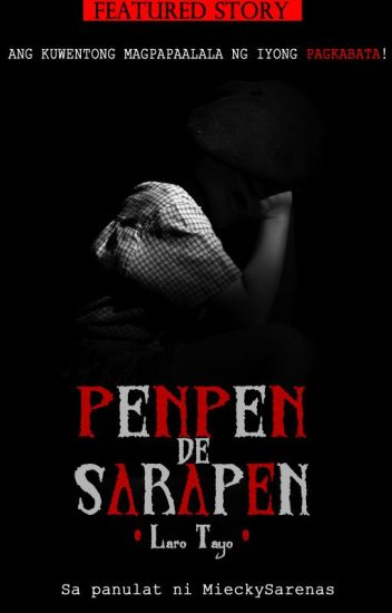 PENPEN de SARAPEN - PUBLISHED under WWG Publishing House -