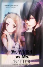 Mr.PAASA VS Ms. BITTER by khuletz_02
