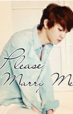 Please Marry Me by real_cheonsa