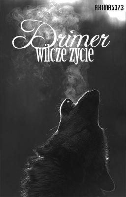 Drimer - wilcze życie