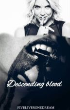 Descending Blood by FiveLivesOneDream