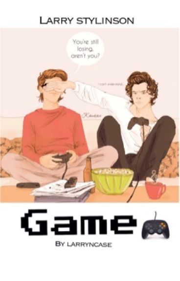 Game  (Larry Stylinson) Book 1