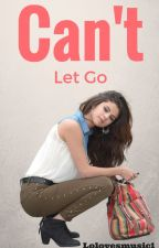 can't let go (Reece bibby) by Lolovesmusic1