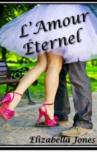 L'Amour Éternel  by ElizabellaJones