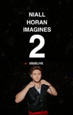 Niall Horan Imagines 2 by spillthebeanz