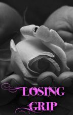Losing Grip (#Wattys2015) by White_Winged_Angel