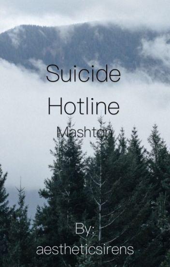 Suicide Hotline *Mashton*✅