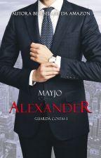 ALEXANDER - SÉRIE GUARDA-COSTAS #1 - Disponível na Amazon by mayjoautora