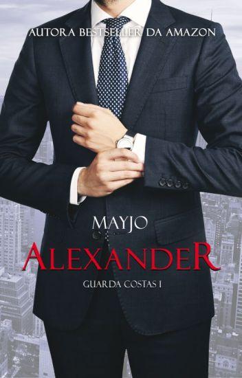 ALEXANDER - SÉRIE GUARDA-COSTAS #1 - Disponível na Amazon