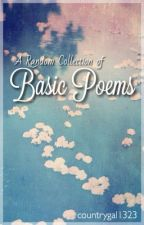 Basic Poems by countrygal1323