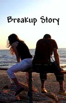 Breakup story?