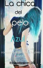 La chica del pelo azul by imadreamer_00