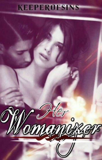Her Womanizer