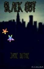The Elemental Sisters | Blackout (book 3) by JamieDuthie7
