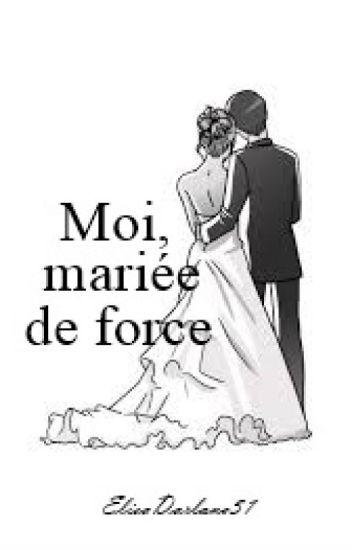 Moi, mariée de force.