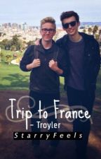 Trip to France - Troyler by StarryFeels