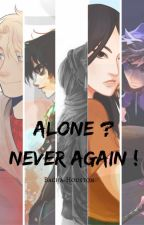 Alone ? Never again ! by Bacha-Houston