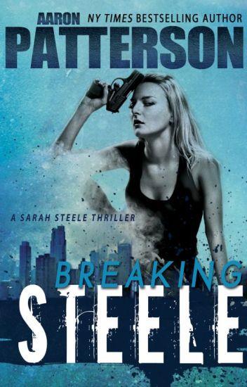 Breaking Steele (Sarah Steele Legal Thriller)