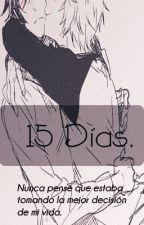 Quince Días.  Yaoi  »Lenta. by Dearghost