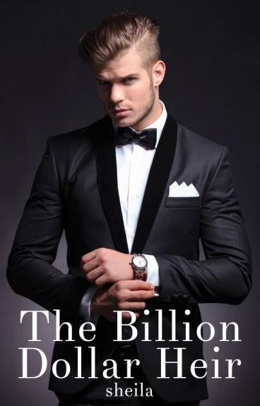 The Billion Dollar Heir [#1]