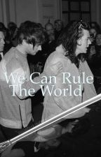 We Can Rule The World [prince!Harry] l.s by TaamyB