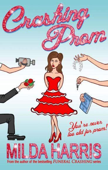 Crashing Prom (excerpt) by MildaHarris