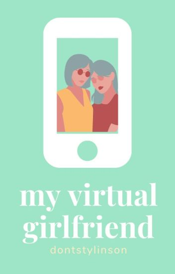 my virtual girlfriend ﹥ camren