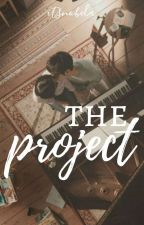 The Project [one shot] by InfinitySecret_