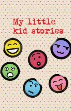 My little kid stories by tony_flipping_stark