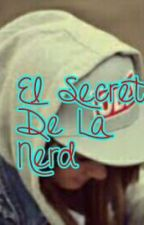 El Secreto De La Nerd by yeramix
