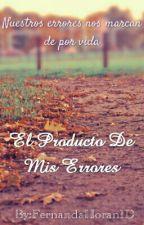 EL PRODUCTO DE MIS ERRORES (LUKE HEMMINGS) by FernandaHoran1D