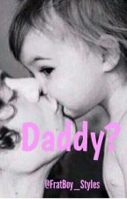 Daddy?(completed) by FratBoy_Styles